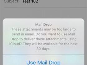 iOS9支持Mail Drop 可让用户发送大型附件